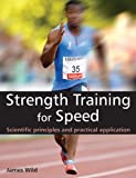 img - for Strength Training for Speed: Scientific Principles and Practical Application book / textbook / text book