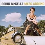 Mess Around by Robin McKelle