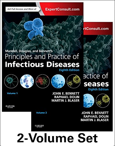 Mandell, Douglas, and Bennett's Principles and Practice of Infectious Diseases: 2-Volume Set
