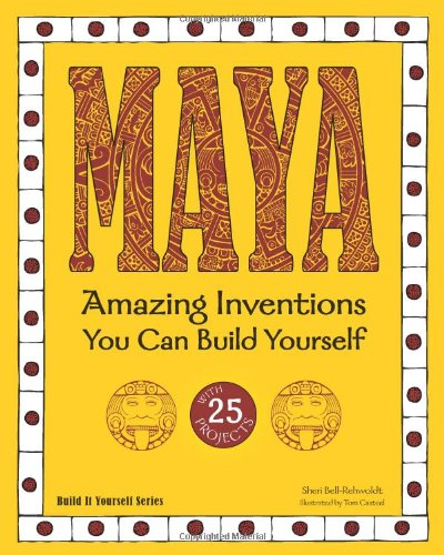 Download maya amazing inventions you can build yourself build it download maya amazing inventions you can build yourself build it yourself book pdf audio id1h2eoko solutioingenieria