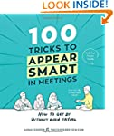 100 Tricks to Appear Smart in Meeting...