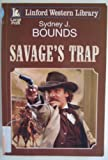 Savage's Trap, Sydney J. Bounds, 1444801643