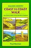 Coast to Coast Walk: The Classic Walk Across Northern England