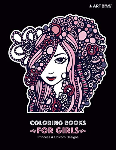 Coloring Books For Girls: Princess & Unicorn Designs: Advanced Coloring Pages for Tweens, Older Kids & Girls, Detailed Zendoodle Designs & Patterns, ... Practice for Stress Relief & Relaxation (Kids Christmas Older For Colouring Pages)