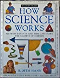 How Science Works, Judith Hann, 0895773821
