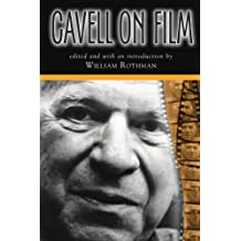 Cavell On Film (Suny Series, Horizons of Cinema)