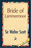 The Bride of Lammermoor, Walter Scott, 1421893975
