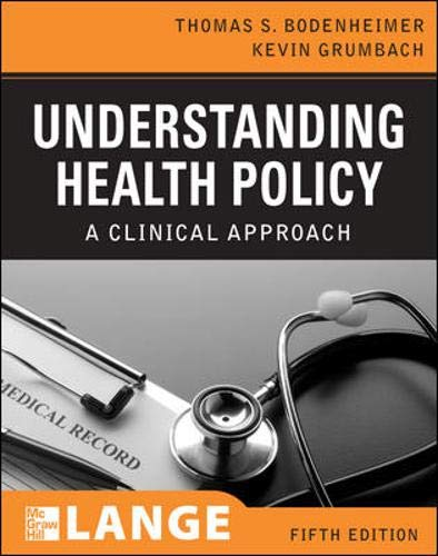Understanding Health Policy, Fifth Edition (LANGE Clinical Medicine)