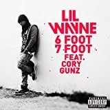 6 Foot 7 Foot (Explicit Version) [feat. Cory Gunz] [Explicit]