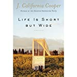 Life Is Short but Wide | J. California Cooper