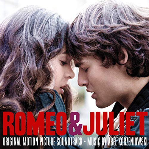 - Romeo & Juliet (Original Motion Picture Soundtrack)