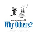 img - for Why Others? Philanthropy as Opprtunity book / textbook / text book
