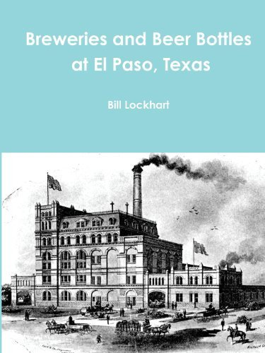 breweries-and-beer-bottles-at-el-paso-texas-by-lockhart-bill-2013-paperback