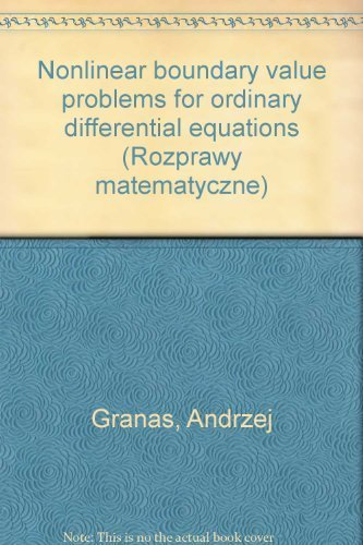 Nonlinear boundary value problems for ordinary differential equations (Rozprawy matematyczne)