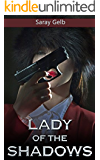Lady of the Shadows: A Sleuth Story (Private Investigator's Memoirs)