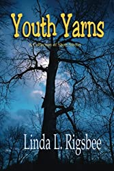 Youth Yarns: A Collection of Short Stories