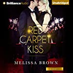 Red Carpet Kiss | Melissa Brown