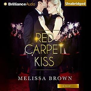 Red Carpet Kiss Audiobook