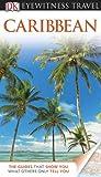 """""""DK Eyewitness Travel Guide - Caribbean"""" av Polly Thomas"""