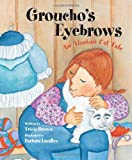 Groucho's Eyebrows, Tricia Brown, 0882408925
