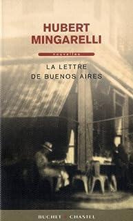 La lettre de Buenos Aires : nouvelles