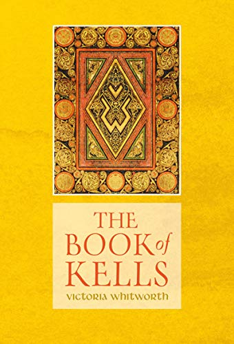 The Book of Kells (The Landmark Library 17) por Victoria Whitworth