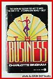 The Business, Charlotte Bingham, 0451402413