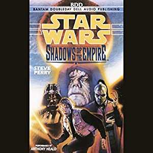 Star Wars: Shadows of the Empire Hörbuch