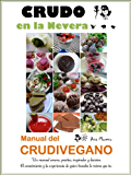 CRUDO EN LA NEVERA, MANUAL DEL CRUDIVEGANO