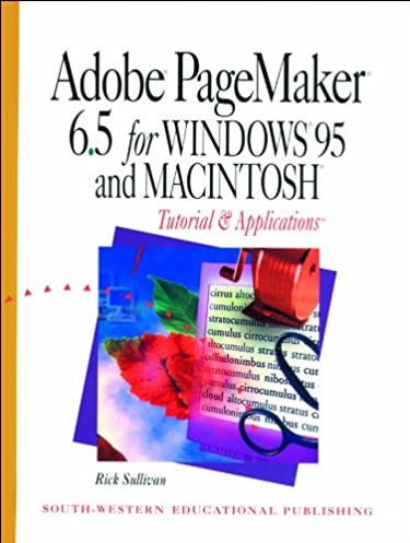 adobe pagemaker 6 5 for windows 95 and macintosh tutorial and rh amazon com Adobe PageMaker Newest Version Adobe PageMaker 1985