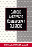 img - for Catholic Answers to Contemporary Questions book / textbook / text book