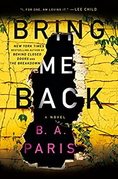 Download Bring Me Back: A Novel: B. A. Paris: 9781250151339: Free Books - Books