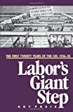 Labor's Giant Step: The First Twenty Years of the CIO: 1936-55