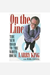 On the Line: The New Road to the White House Audio Cassette