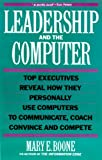 Leadership and the Computer, Mary E. Boone, 1559583231