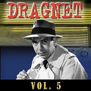 Dragnet Vol. 5 Radio/TV Program