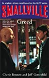 Smallville: Greed (Smallville Young Adult Series)