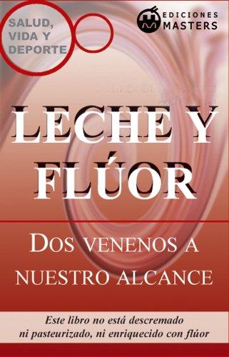 leche-y-fluor-spanish-edition
