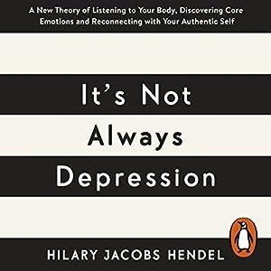 It's Not Always Depression Audiobook