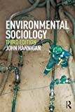 Environmental Sociology, John Hannigan, 0415661897
