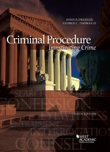 Criminal Procedure, Investigating Crime (American Casebook Series) PDF