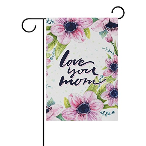 - YZGO Floral Anemone With Quote Love You Mom Garden Flag Home Polyester Fabric Happy Mothers Day Welcome House Yard Banner,12x18 Inch