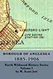 img - for Borough of Anglesea: 1885-1906 (North Wildwood History Series) (Volume 1) book / textbook / text book
