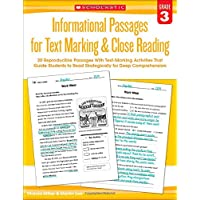 Informational Passages for Text Marking & Close Reading: Grade 3: 20 Reproducible Passages with Text-Marking Activities That Guide Students to Read Strategically for Deep Comprehension