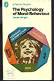 The Psychology of Moral Behaviour, Derek Wright, 0140212922