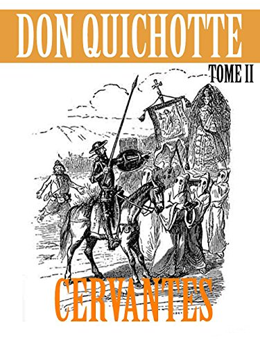 CERVANTÈS / Don Quichotte / Tome I - II (French Edition)