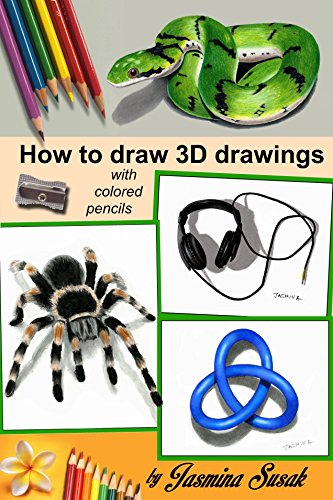 How To Draw 3d Drawings With Colored Pencils Learn To Draw Three Dimensional Objects In Realistic Style How To Draw 3 D Drawings Step By Step