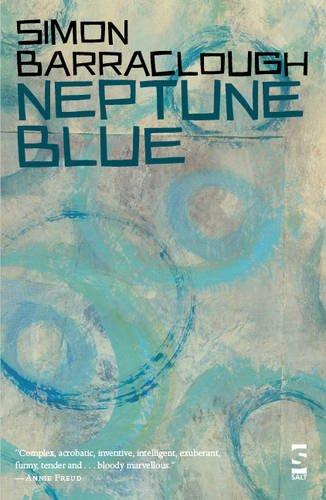 Read Online Neptune Blue (Salt Modern Poets) PDF