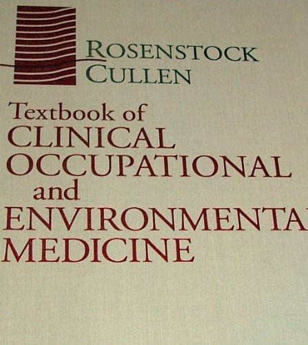 Textbook of Clinical Occupational and Environmental Medicine
