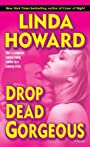 Drop Dead Gorgeous: A Novel (Blair Mallory Book 2)
